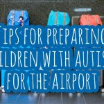 Autism Travel Tips