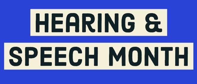 Hearing Speech Month