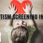 Autism Screening Info